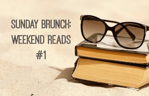Weekend Reads 1