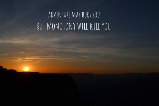 Adventure Quotes: Sunrise, Sunset And Adventures In The Grand Canyon