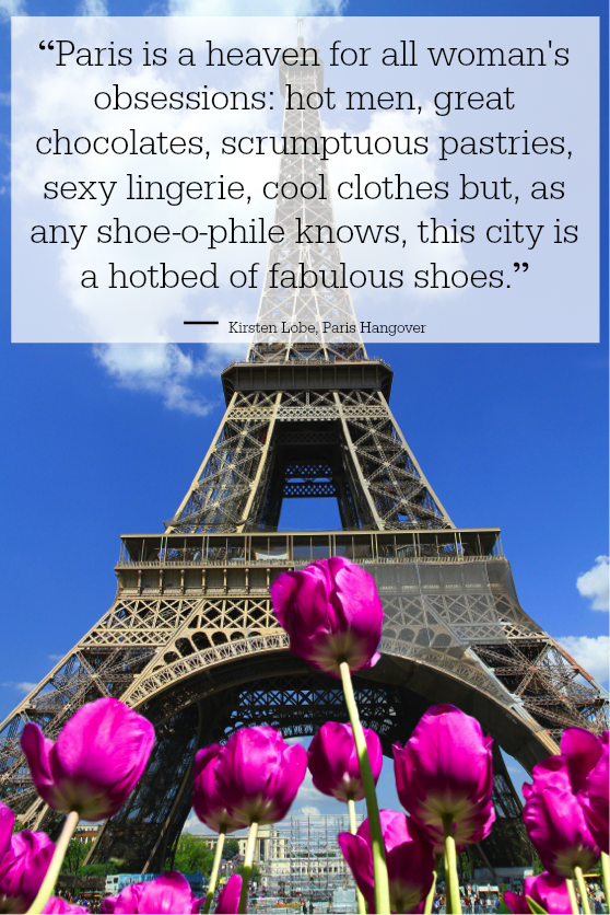 paris is a haven for all woman's obseesions