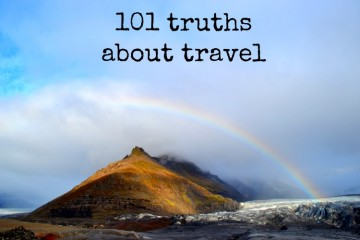 101 Truths about Travel  The Travel Hack