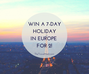 Win a holiday to Europe | The Travel Hack
