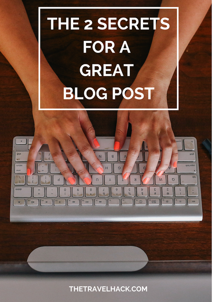 Secrets for a great blog post