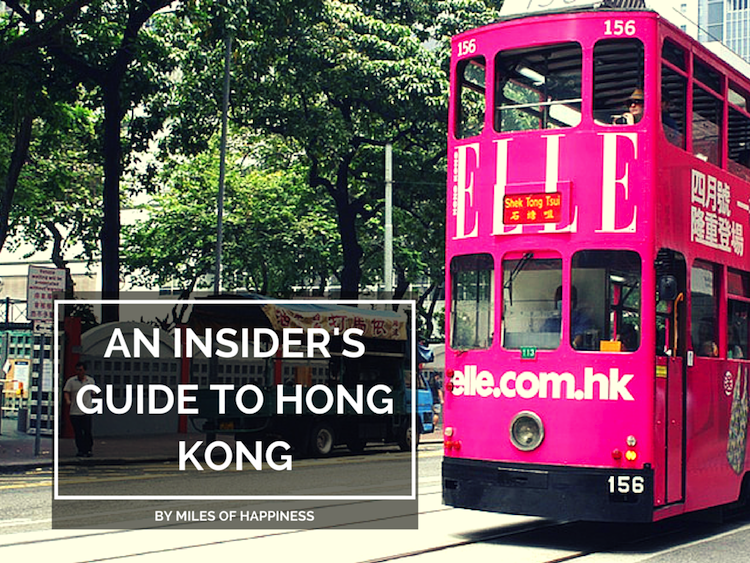 An Insider's Guide to Hong Kong by Miles of Happiness on The Travel Hack