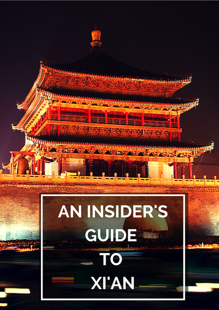An Insider's Guide to Xi'an on The Travel Hack