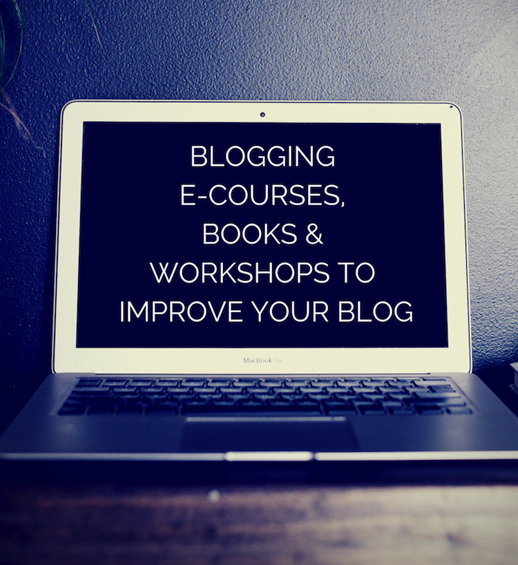 Blogging e-courses books and workshops