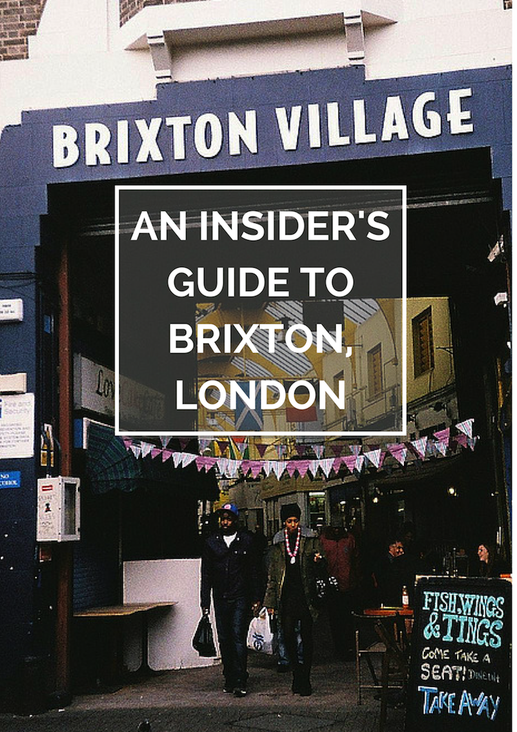 An Insider's Guide to Brixton