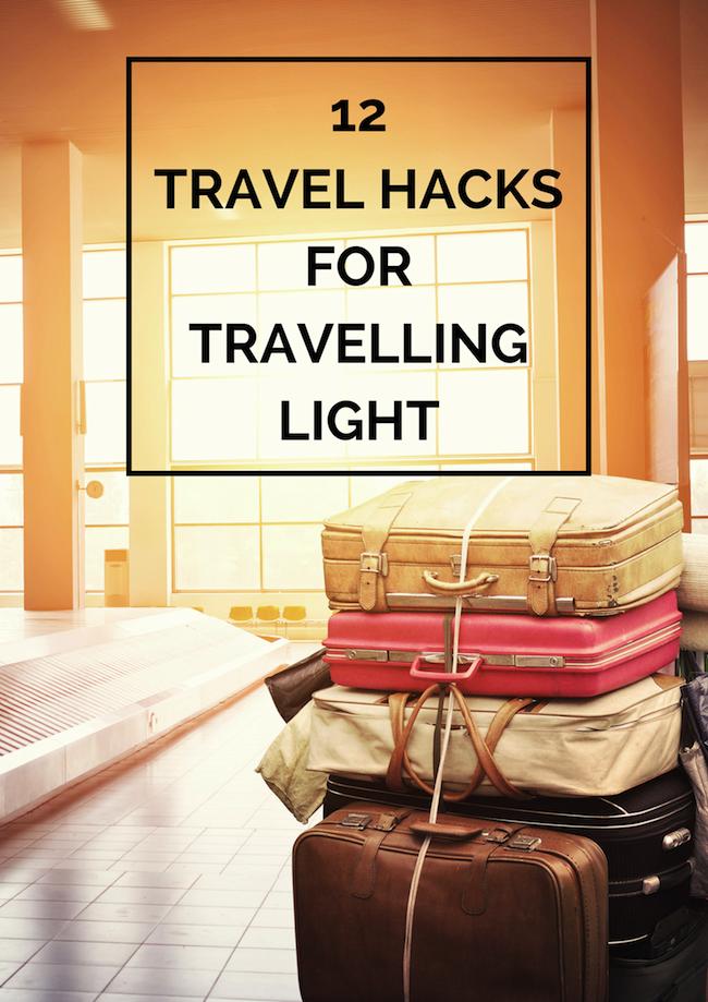 12 travel hacks to travel light | The Travel Hack