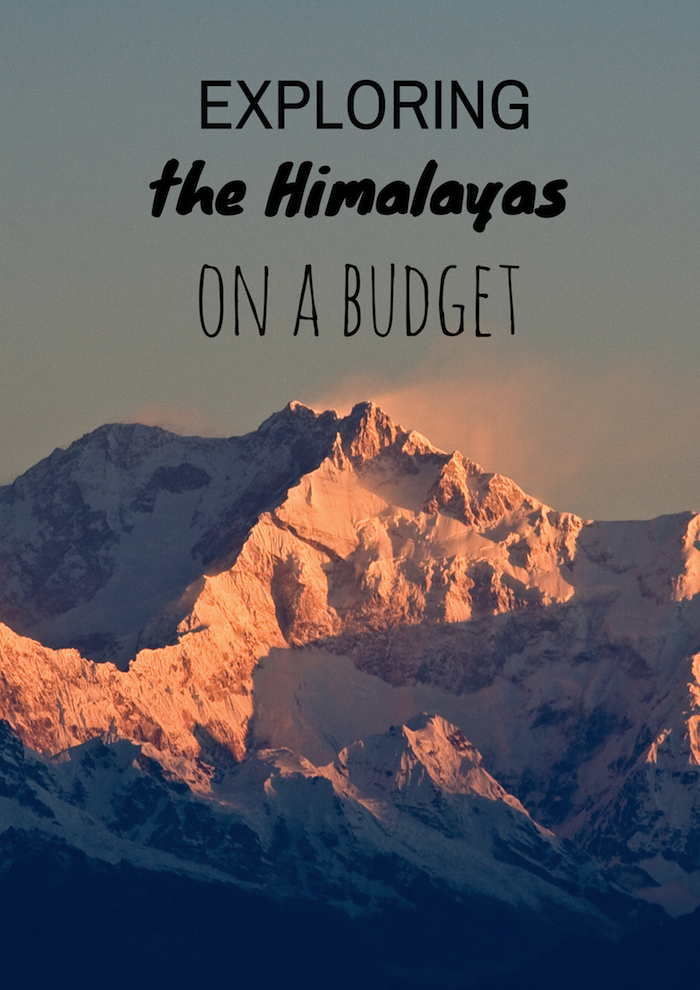 Exploring the Himalayas on a budget