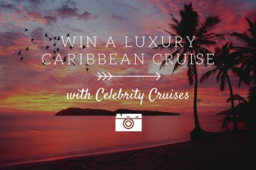 Win a luxury Caribbean cruise with Celebrity Cruises on The Travel Hack #ADifferentView