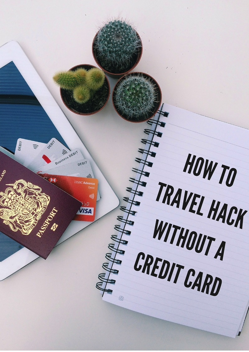 Travel hacking without a credit card | The Travel Hack