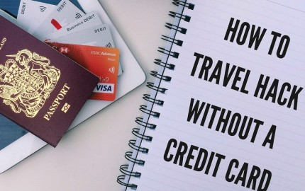 How to travel hack without a credit card