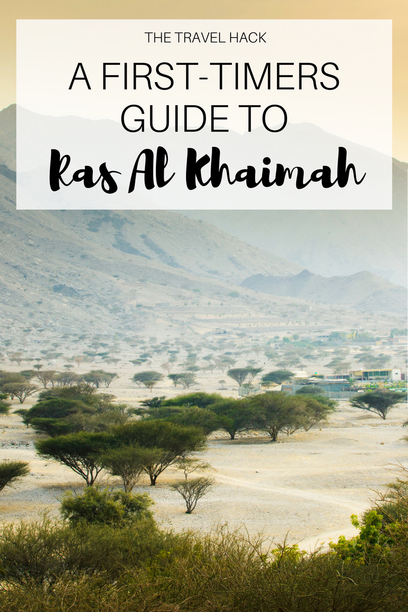 A first timers guide to Ras Al Khaimah