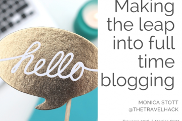 Making the leap into full time blogging