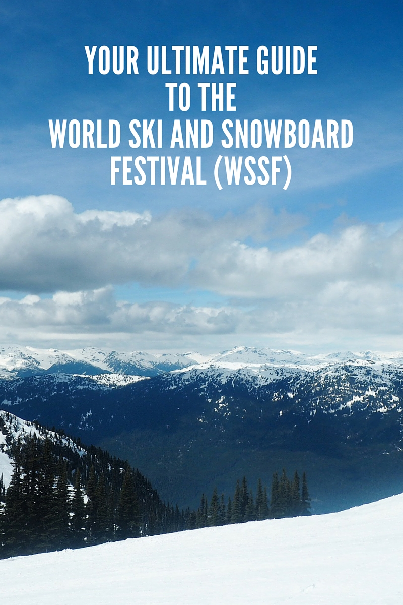 Your Ultimate Guide to the World Ski and Snowboard Festival (WSSF)