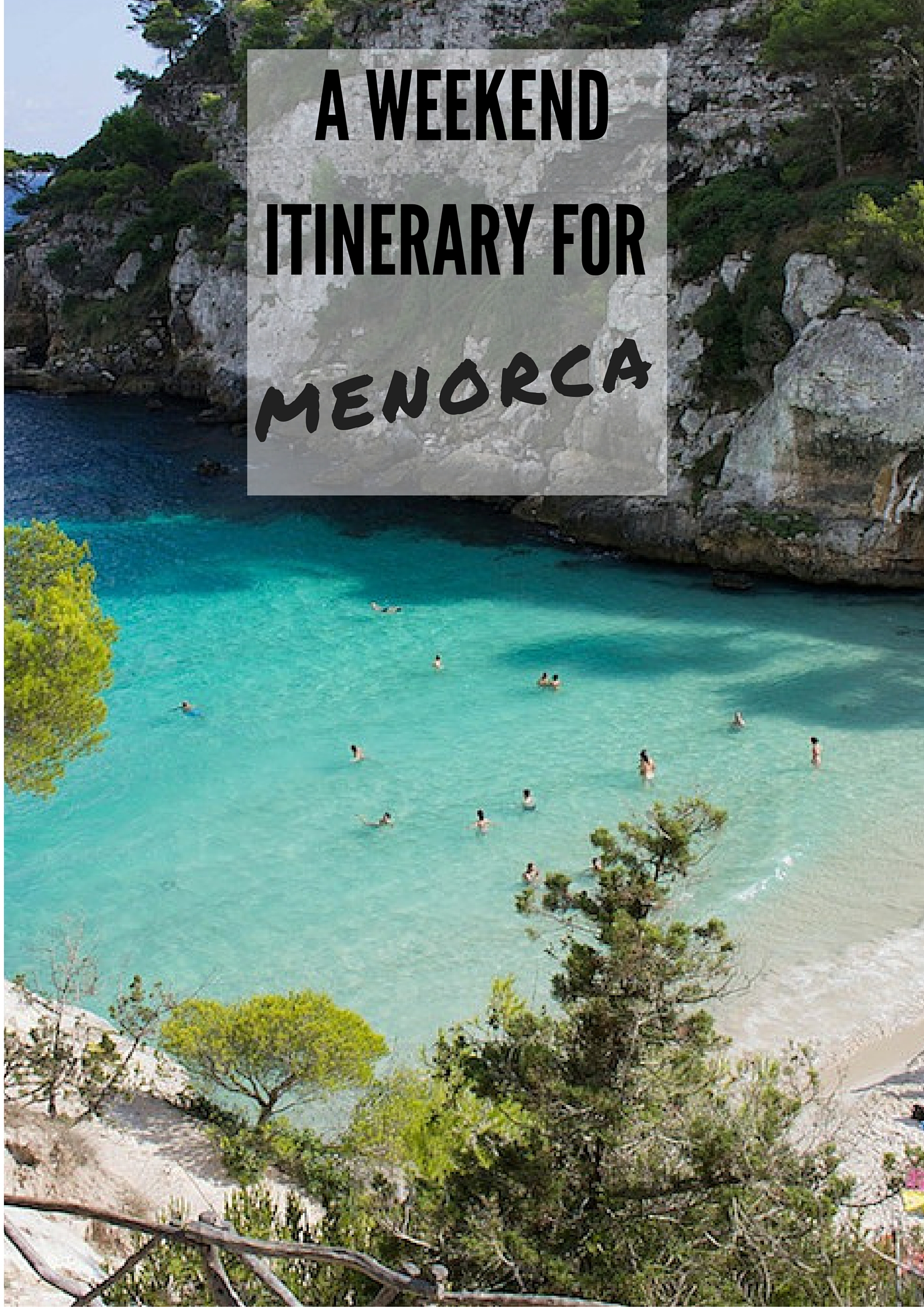 Weekend itinerary for Menorca on The Travel Hack