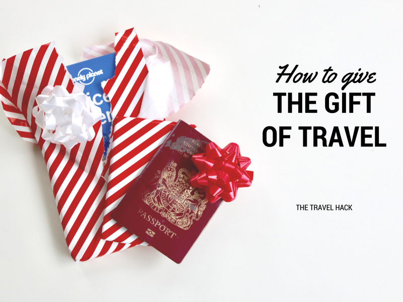 how-to-give-the-gift-of-travel