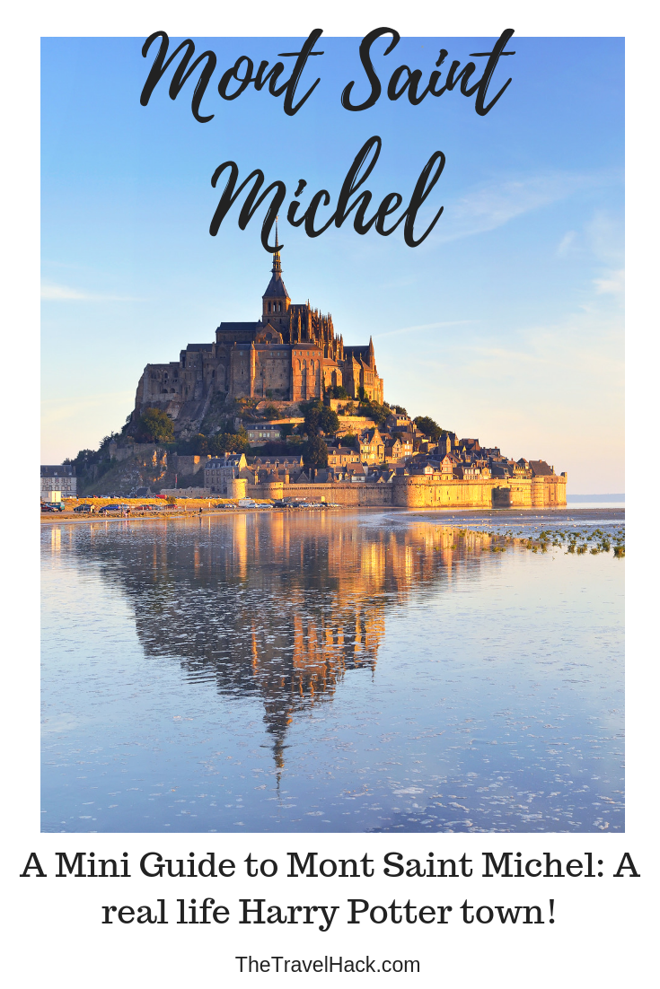 A mini guide to Mont Saint Michel, a real life Harry Potter town