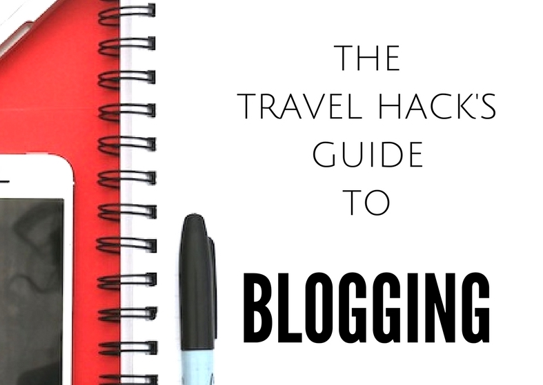 The Travel Hack?s guide to blogging