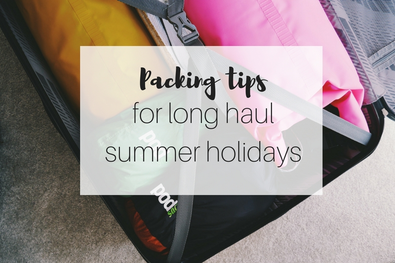 Packing tips for long haul summer holidays