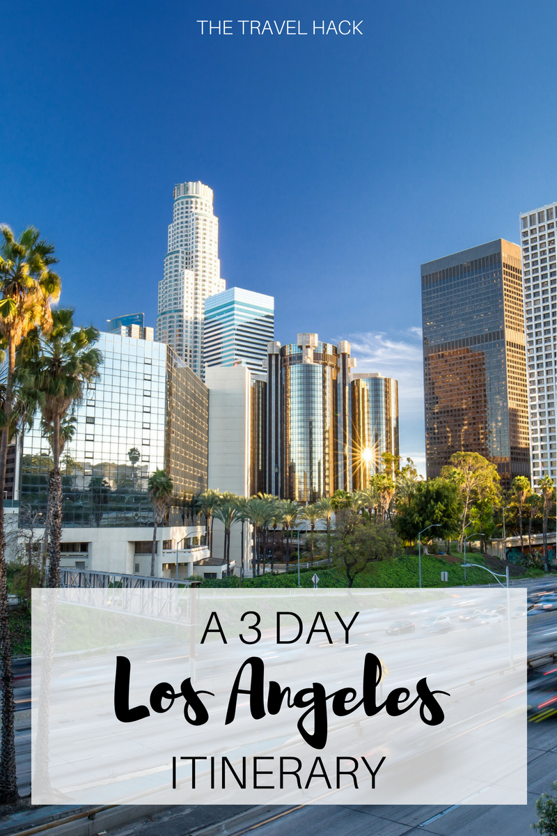 3 days in Los Angeles: A 3 day LA itinerary