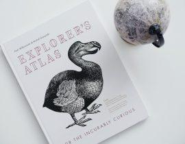 Explorer's Atlas: For the Incurably Curious