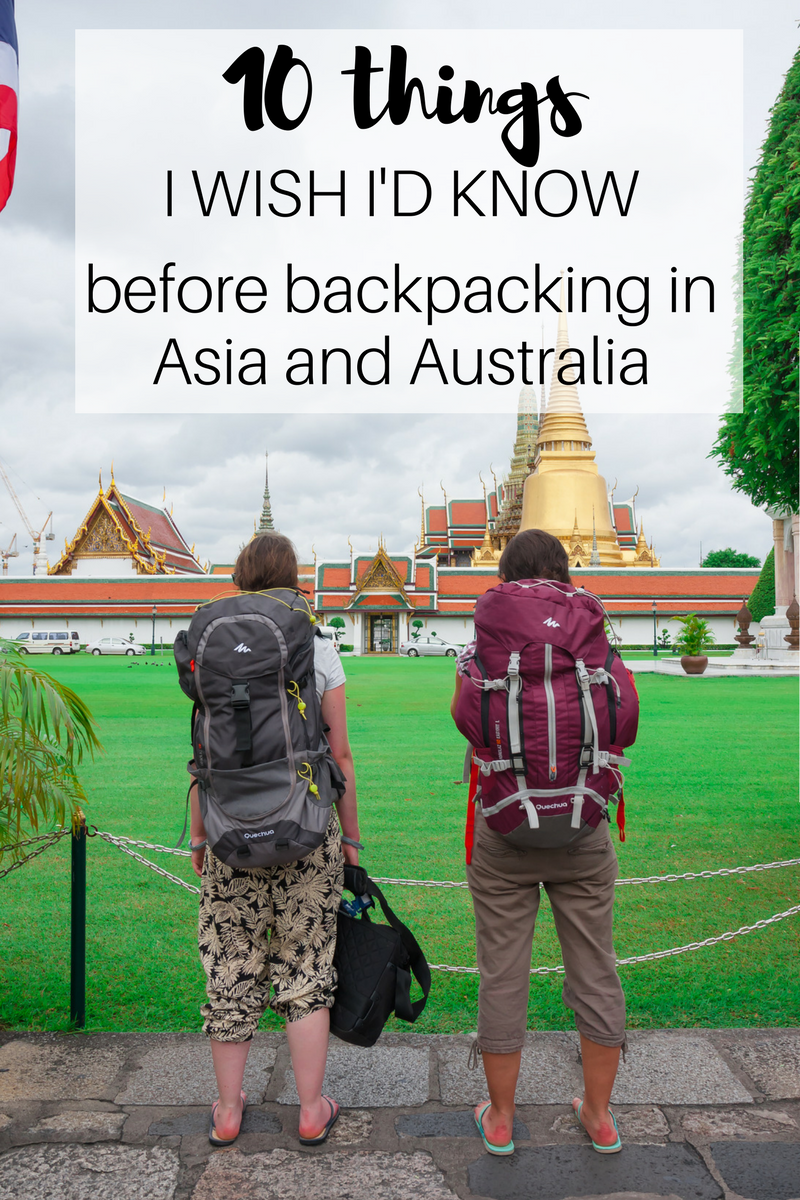 10 things I wish I'd known before going backpacking around Asia and Australia