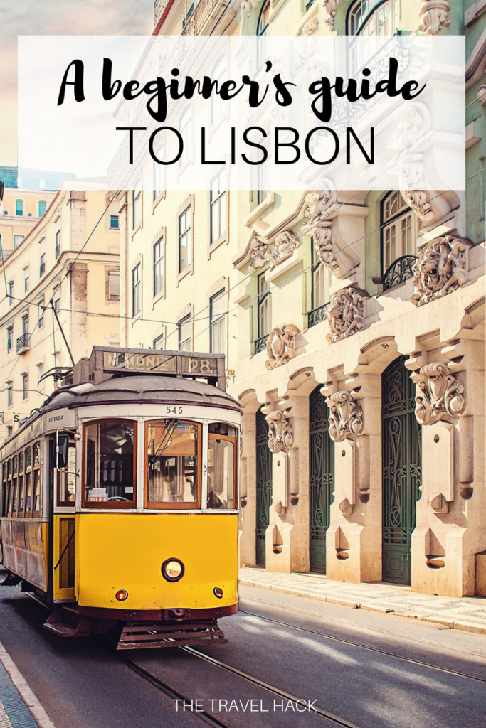 A beginner's guide to Lisbon: 10 things to do in Lisbon during your first trip