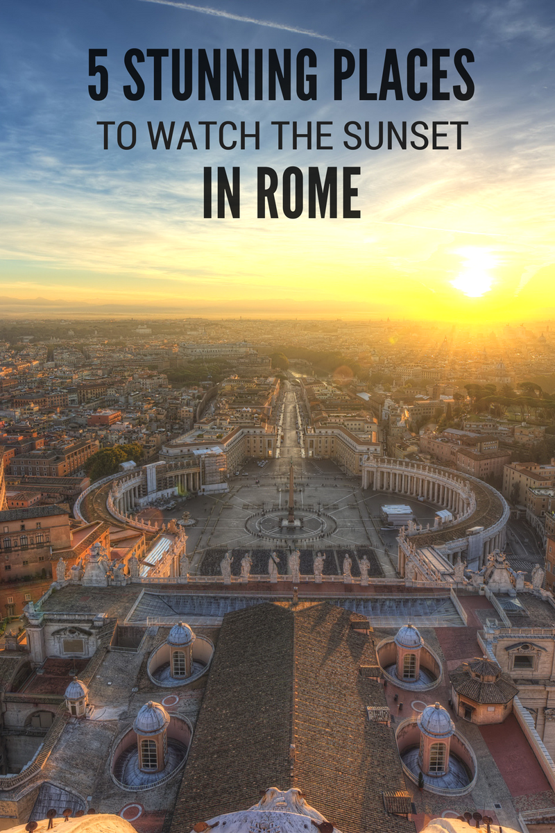 5 Stunning Places To Watch The Sunset In Rome