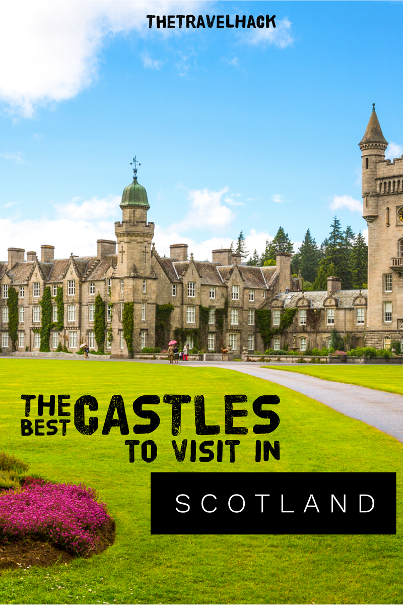 The Travel Blogger's Guide to Scotland: The Best Castles to Visit In Scotland
