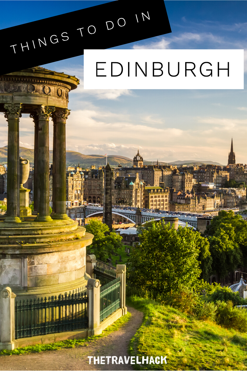 The Travel Blogger's Guide to Scotland: Things to do in Edinburgh