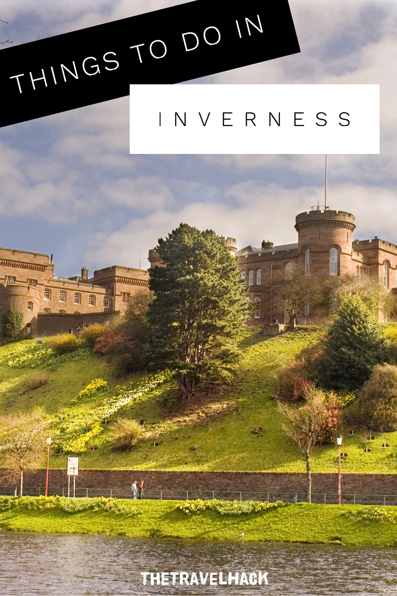 The Travel Blogger's Guide to Scotland: Things to do in Inverness