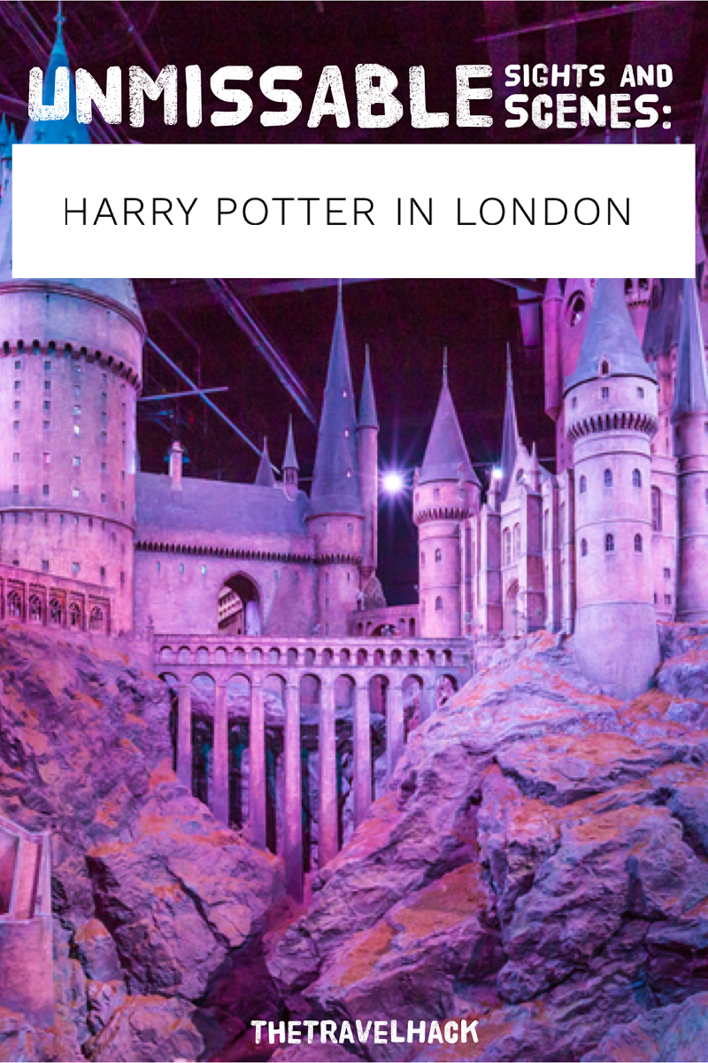 The unmissable sights and scenes: Harry Potter in London