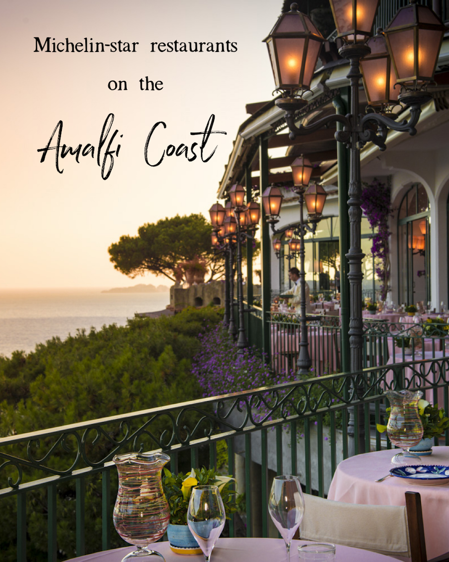 Michelin Star Restaurants On The Amalfi Coast Where To Eat