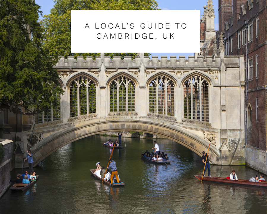 A locals guide to Cambridge, UK