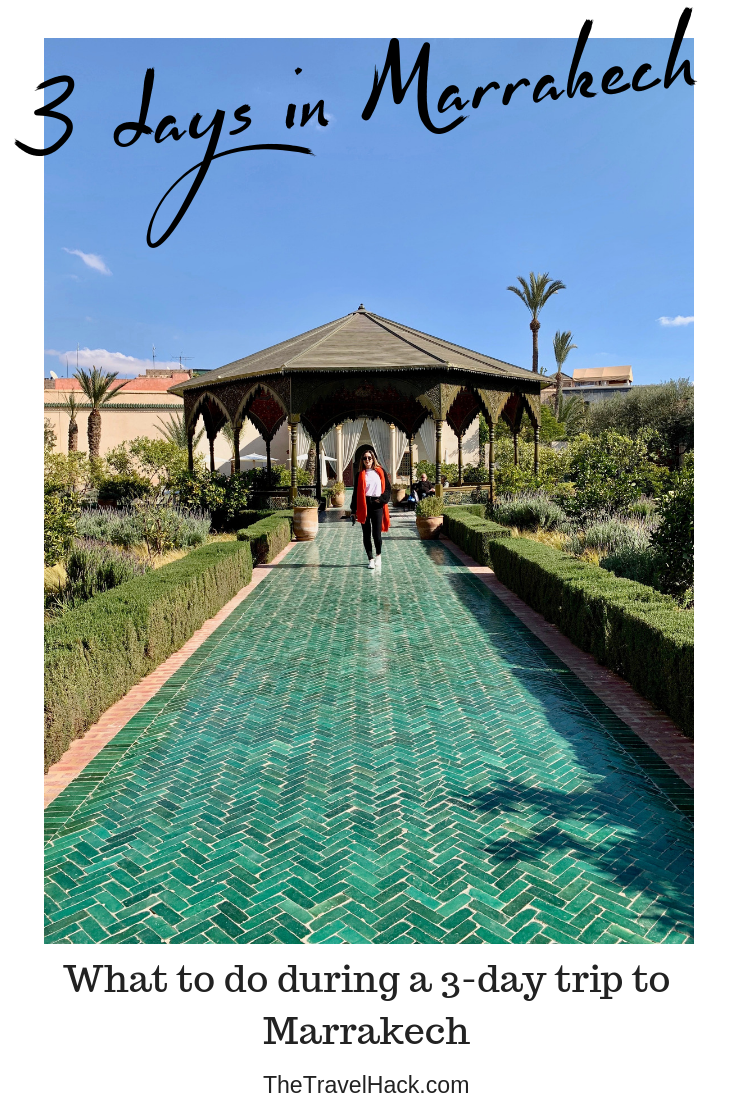 What to do during a 3-day trip to Marrakech