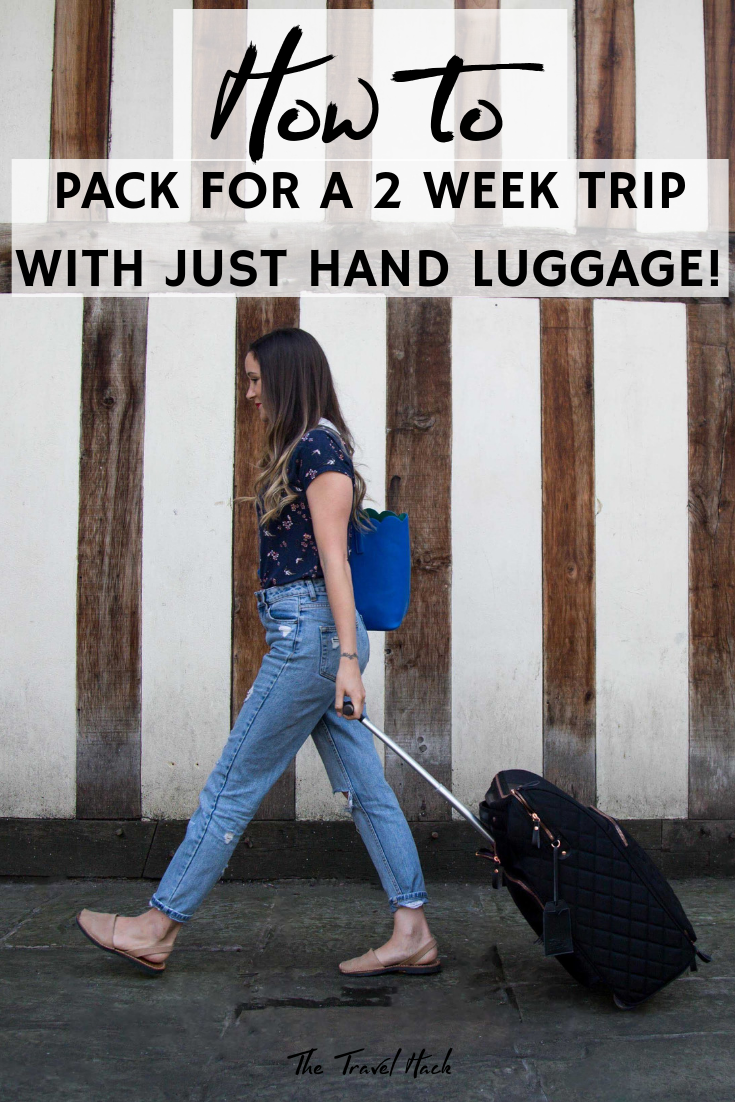 How to pack for a 2 week trip with just hand luggage