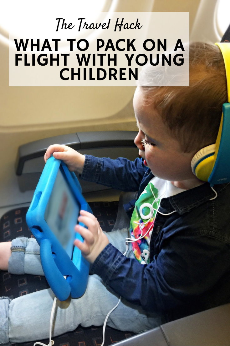What to pack on a flight with young children - The Travel