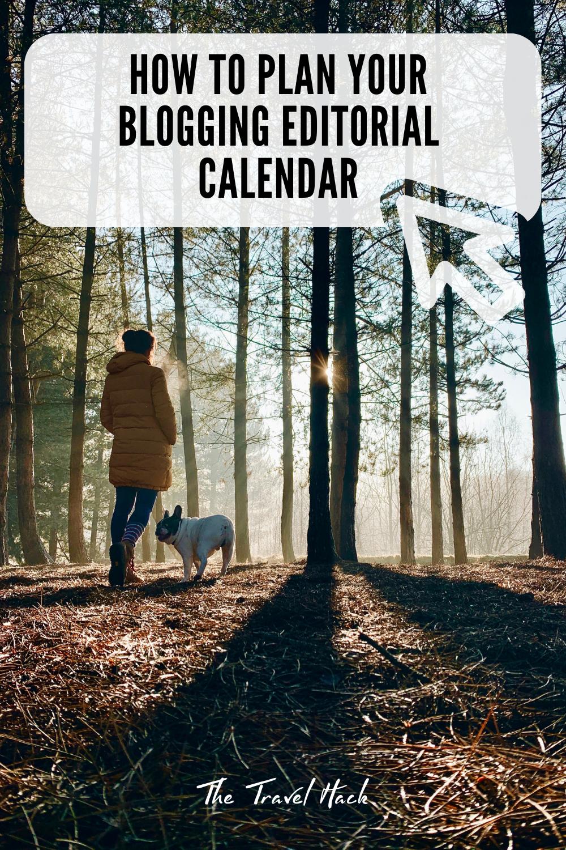 Plan your blogging editorial calendar