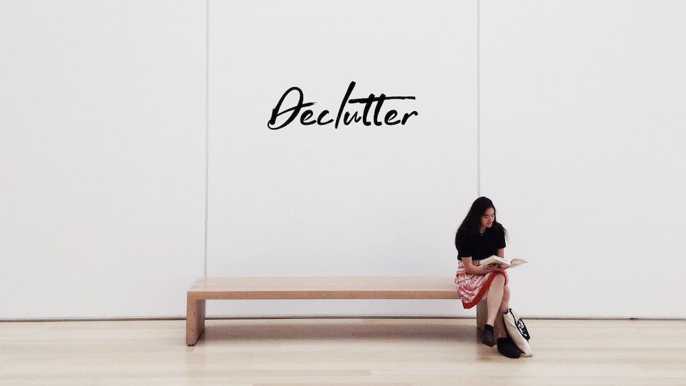 How to stress less - declutter